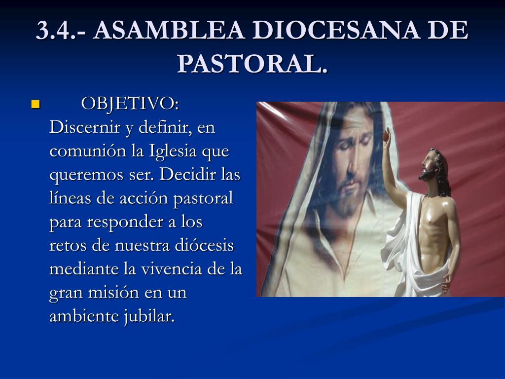 3.4.- ASAMBLEA DIOCESANA DE PASTORAL.