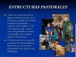 estructuras pastorales