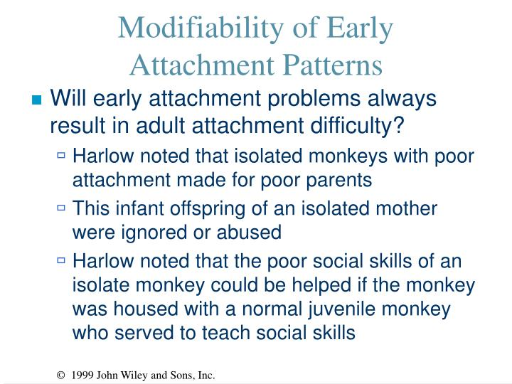 Modifiability of Early Attachment Patterns