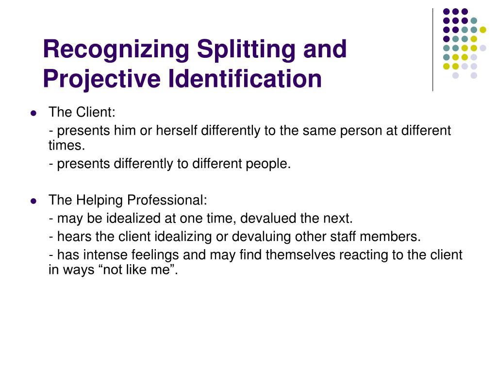 Recognizing Splitting and Projective Identification