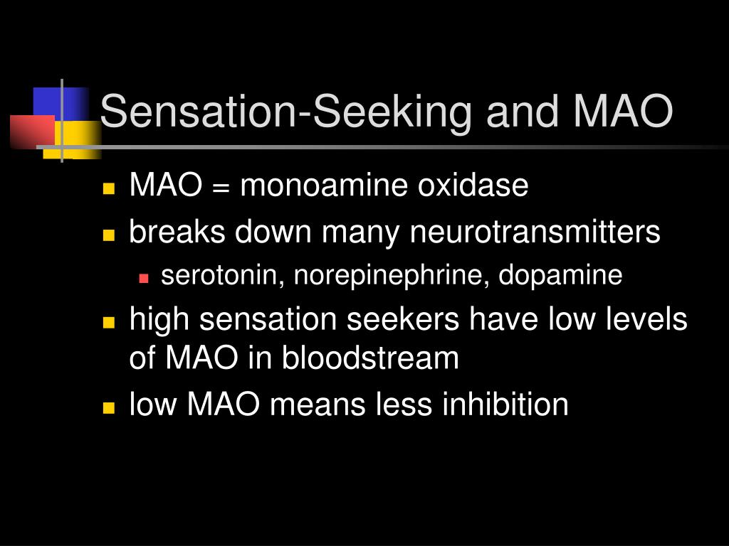 Sensation-Seeking and MAO