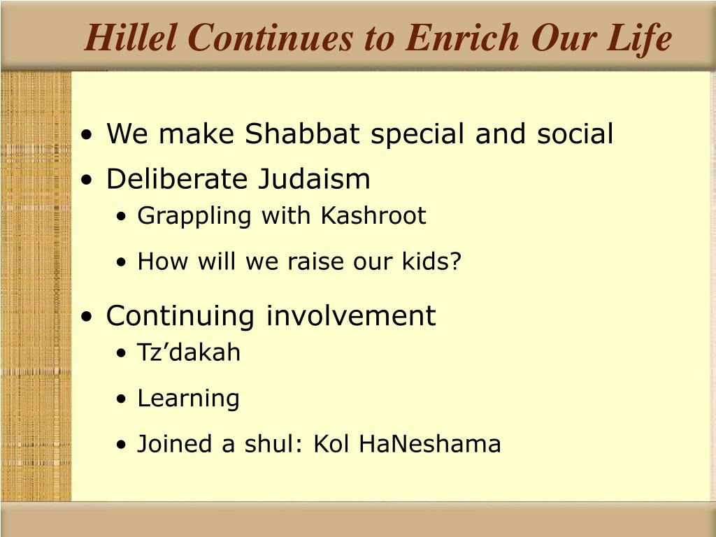 Hillel Continues to Enrich Our Life