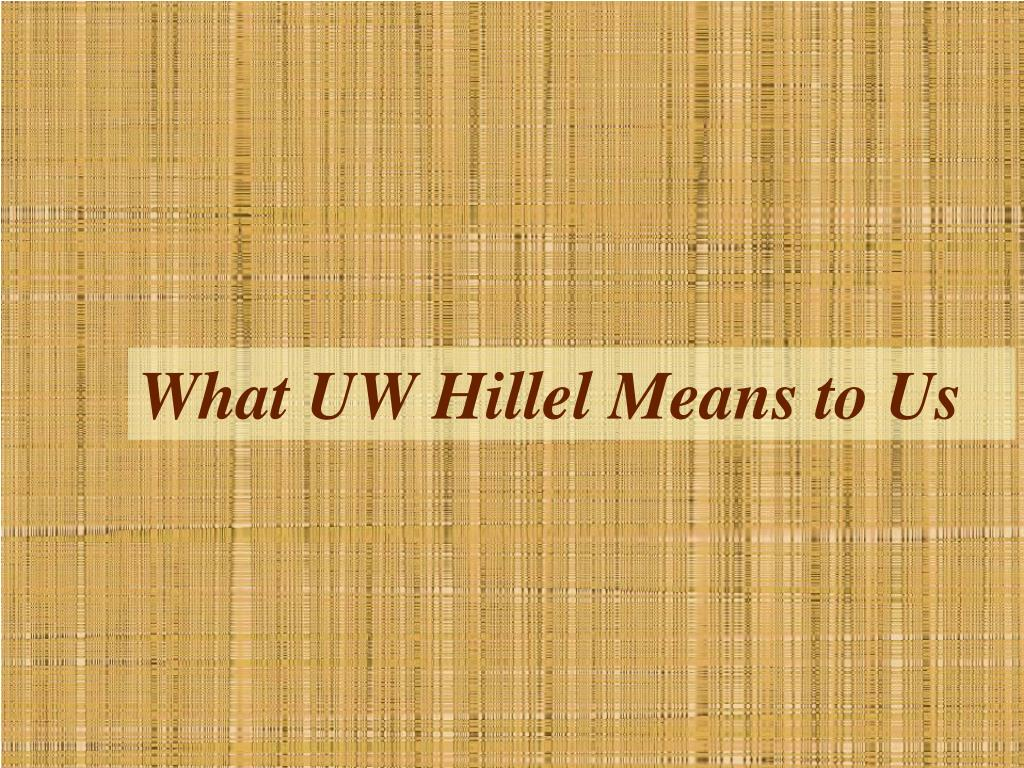 What UW Hillel Means to Us