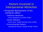factors involved in interpersonal attraction23