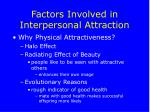 factors involved in interpersonal attraction29
