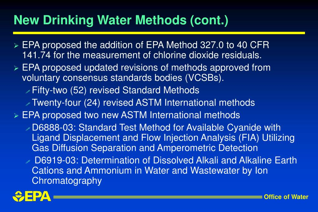 New Drinking Water Methods (cont.)