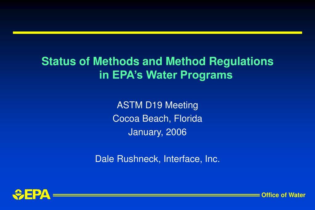 status of methods and method regulations in epa s water programs