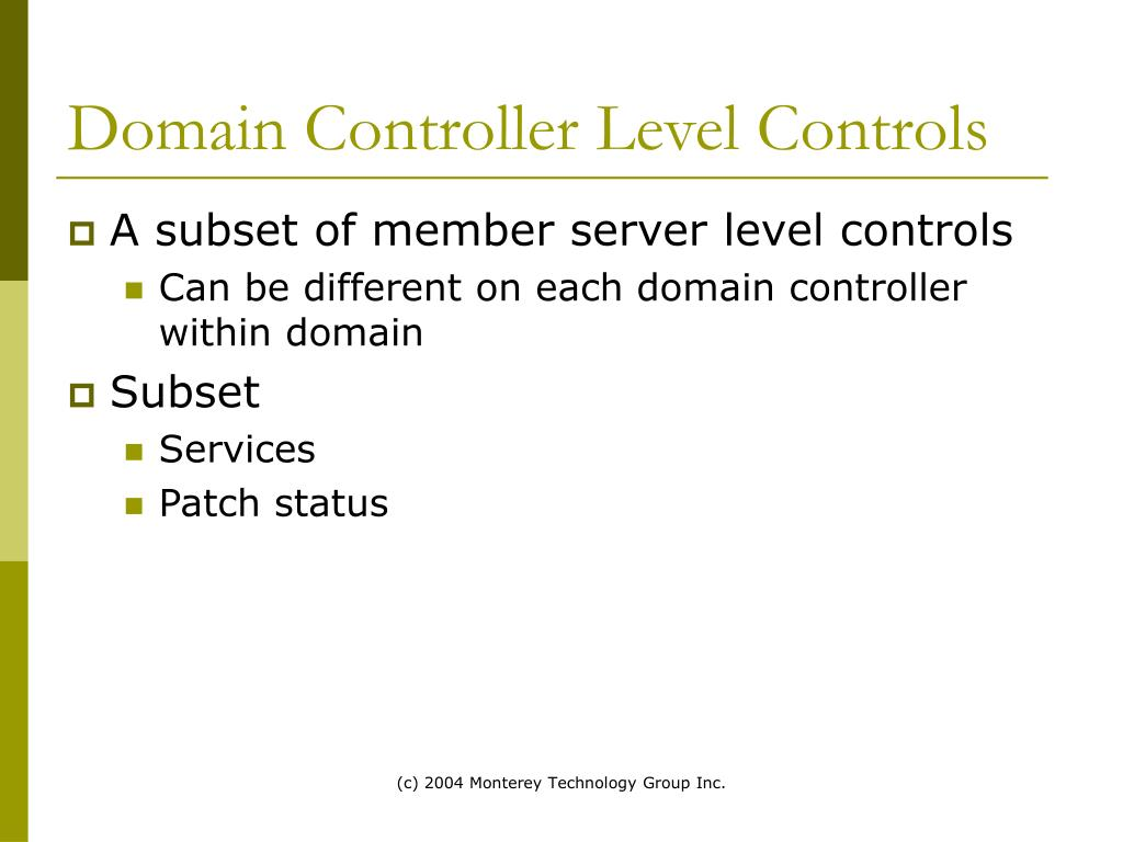 Domain Controller Level Controls