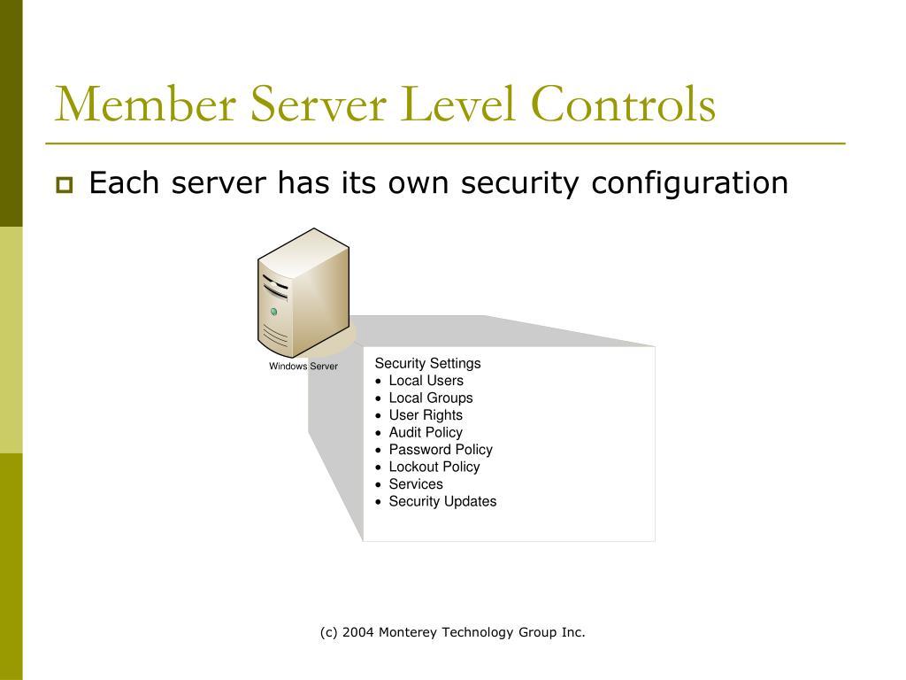 Member Server Level Controls