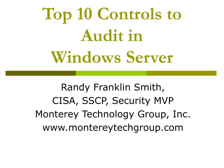 Top 10 controls to audit in windows server