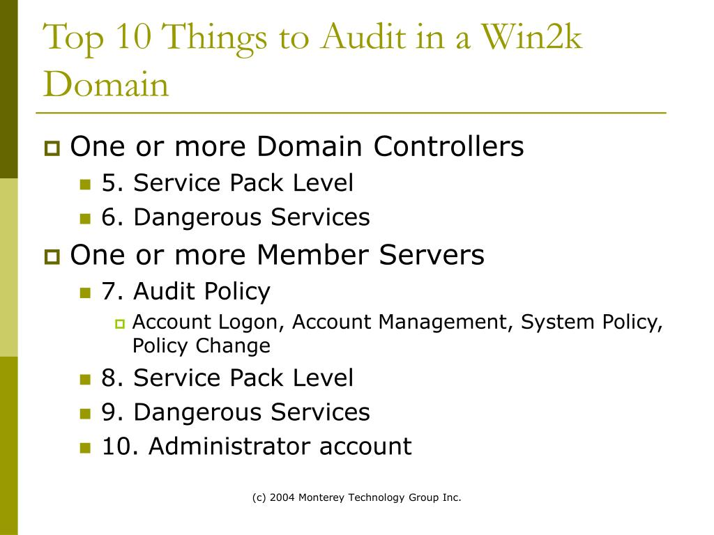 Top 10 Things to Audit in a Win2k Domain