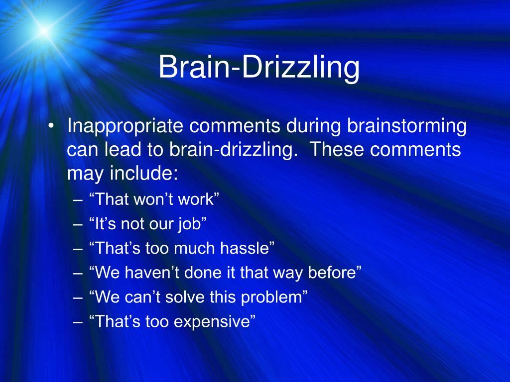 Brain-Drizzling