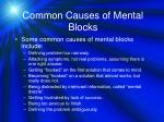 common causes of mental blocks