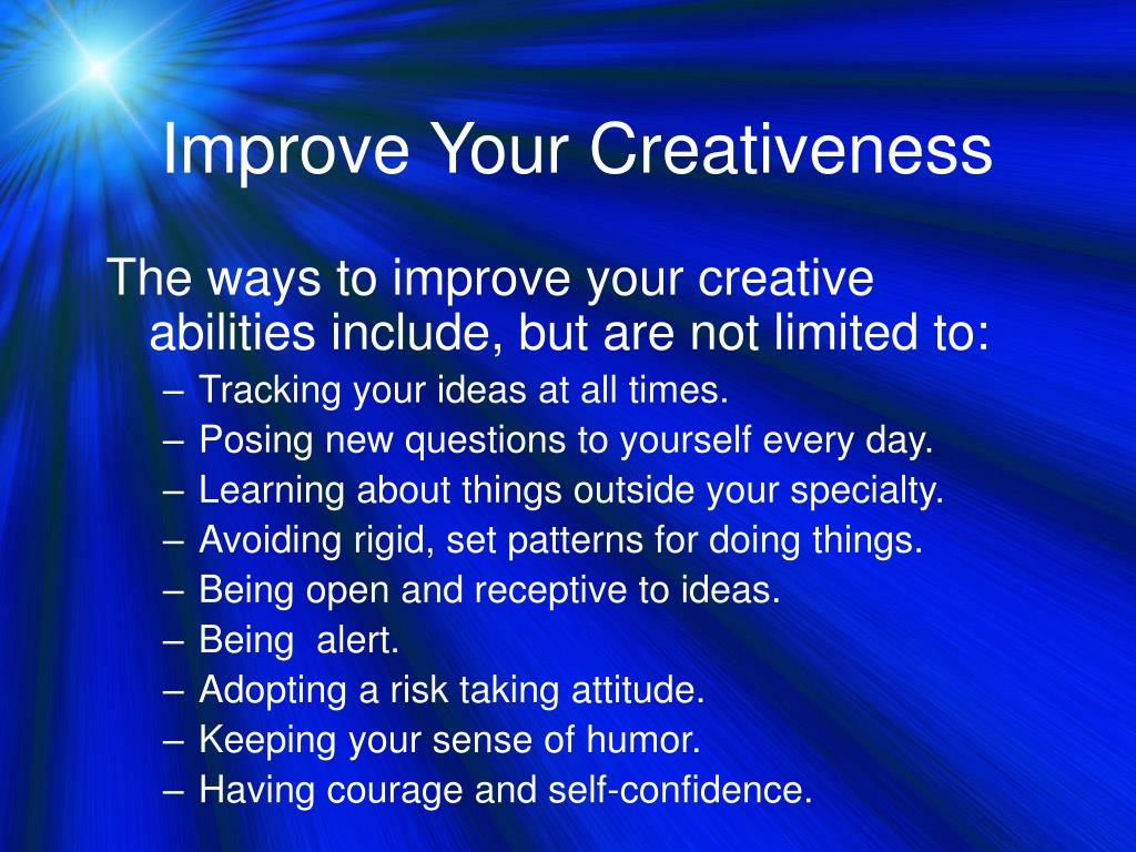 Improve Your Creativeness