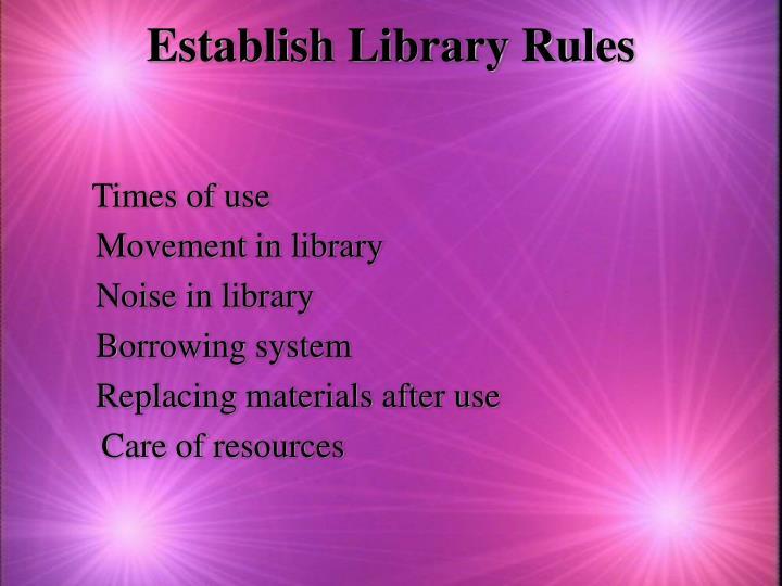 Establish Library Rules