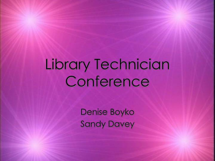 library technician conference
