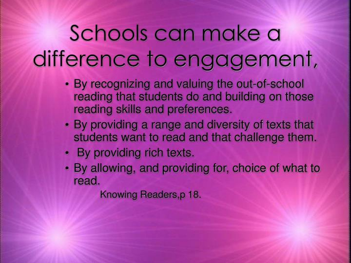 Schools can make a difference to engagement,