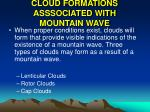 cloud formations asssociated with mountain wave