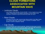 cloud formations asssociated with mountain wave17