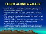 flight along a valley