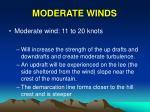moderate winds