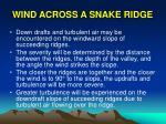 wind across a snake ridge