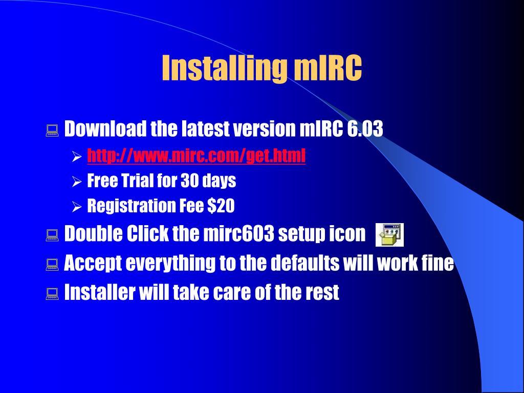 Installing mIRC