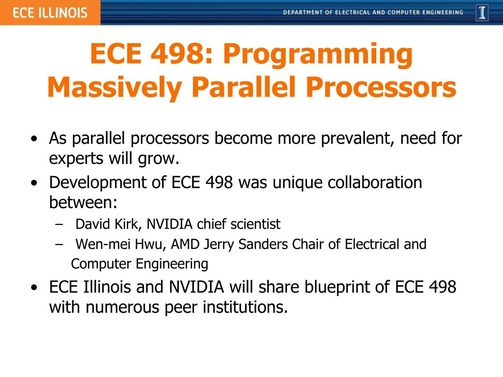 ECE 498: Programming Massively Parallel Processors