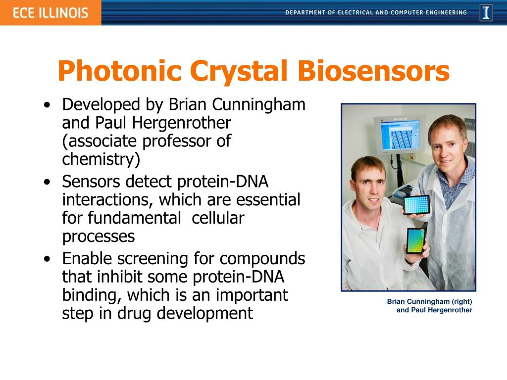 Developed by Brian Cunningham and Paul Hergenrother (associate professor of chemistry)