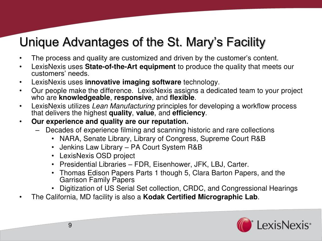 Unique Advantages of the St. Mary's Facility