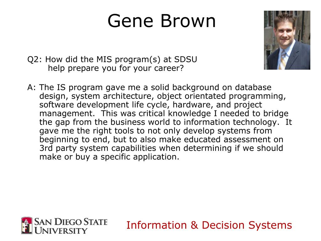Q2: How did the MIS program(s) at SDSU
