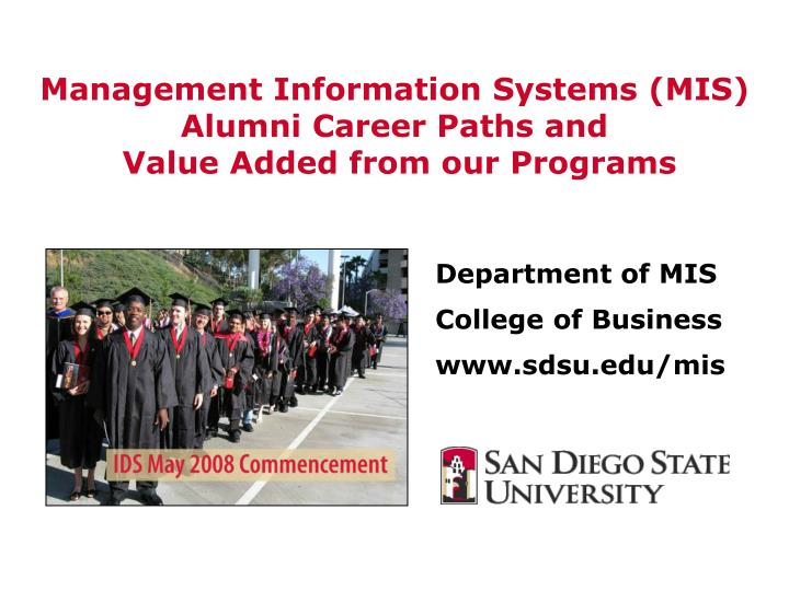 Management information systems mis alumni career paths and value added from our programs