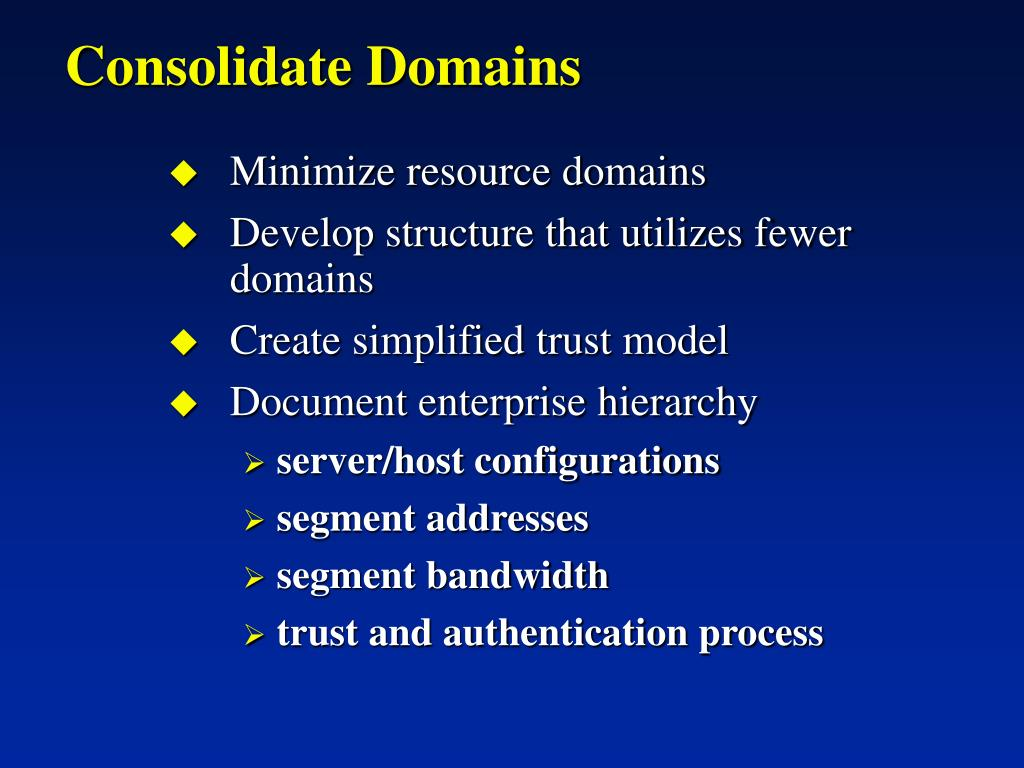 Consolidate Domains