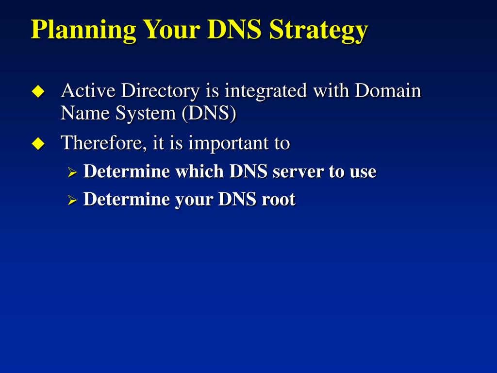 Planning Your DNS Strategy