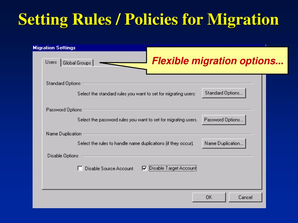 Setting Rules / Policies for Migration