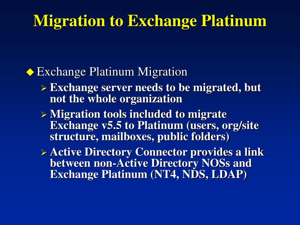Migration to Exchange Platinum