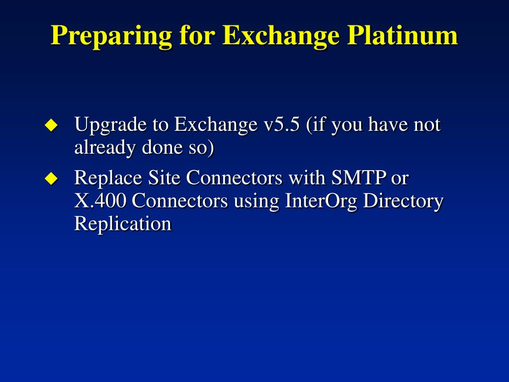 Preparing for Exchange Platinum