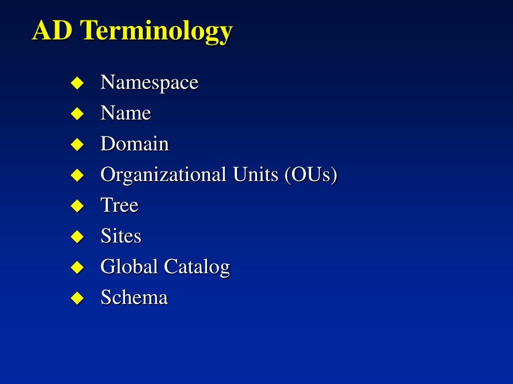 AD Terminology