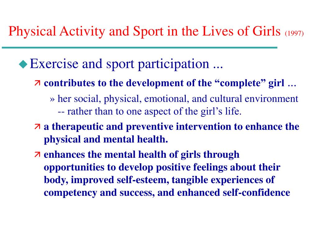an analysis of physical activity and sport in the lives of girls Women in sport and physical activity journal social studies in sport and physical activity  table 11 outlines the basic definitions of leisure, play, and recreation definitions of leisure there is debate about how to define leisure  and the boys and girls clubs of america there are also for-profit agencies, such as fitness centers.
