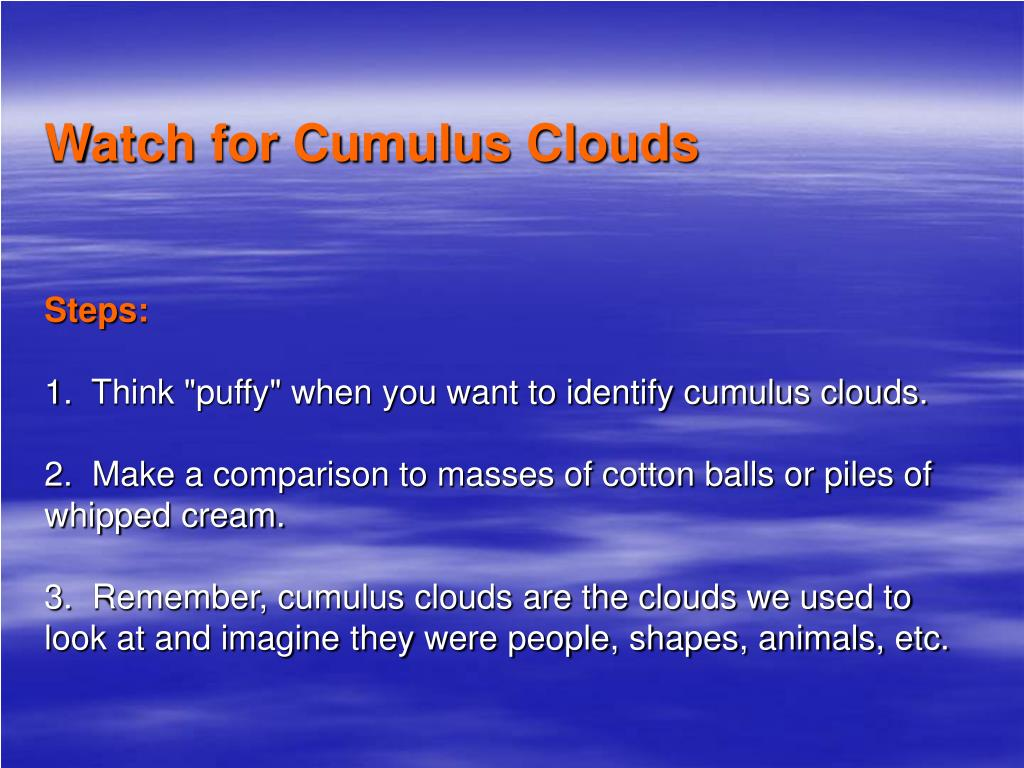 Watch for Cumulus Clouds