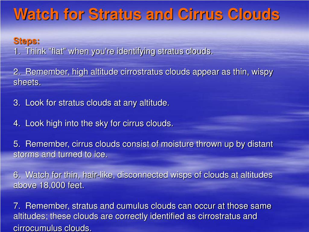 Watch for Stratus and Cirrus Clouds