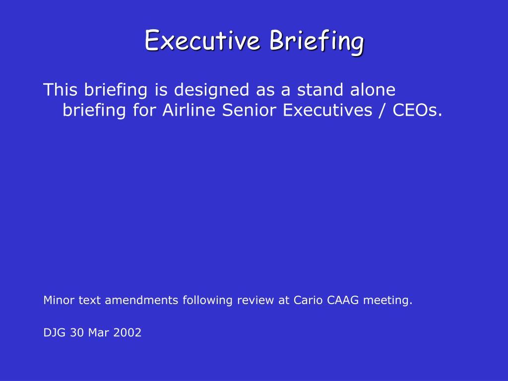 Executive Briefing