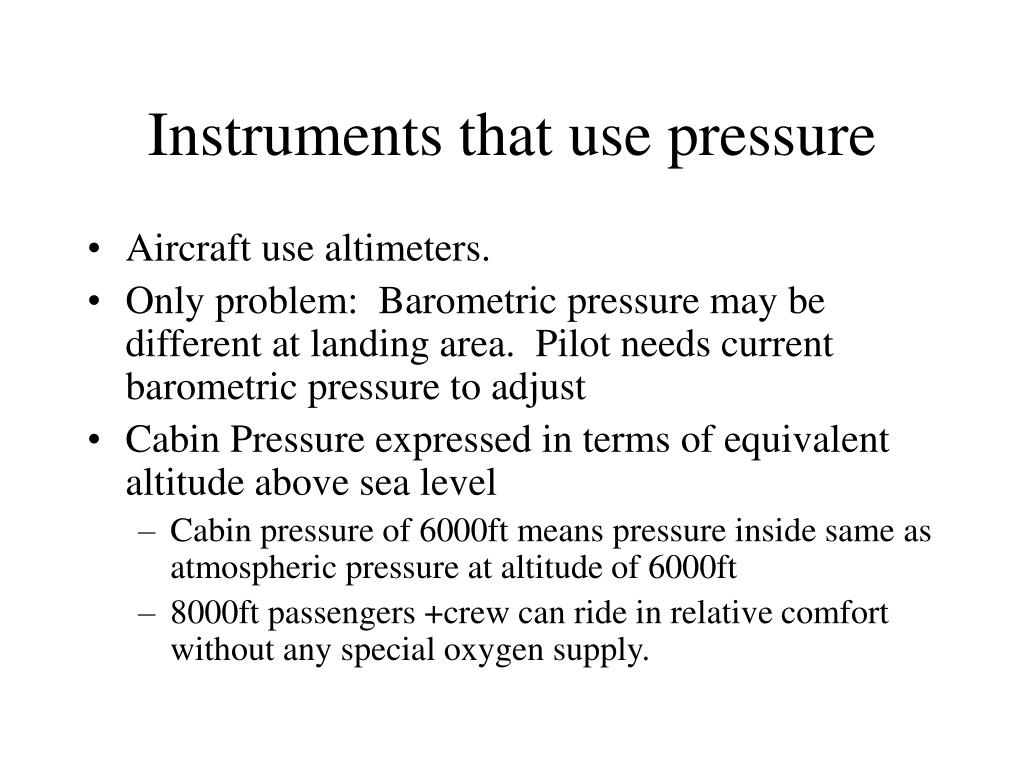 Instruments that use pressure