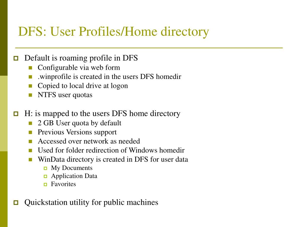 DFS: User Profiles/Home directory