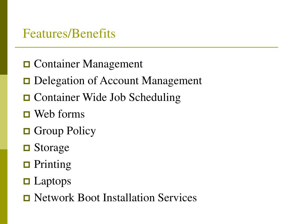 Features/Benefits