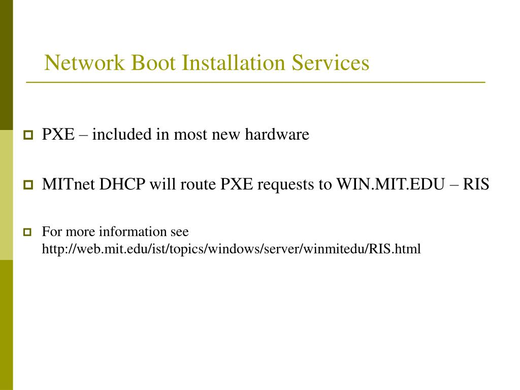 Network Boot Installation Services