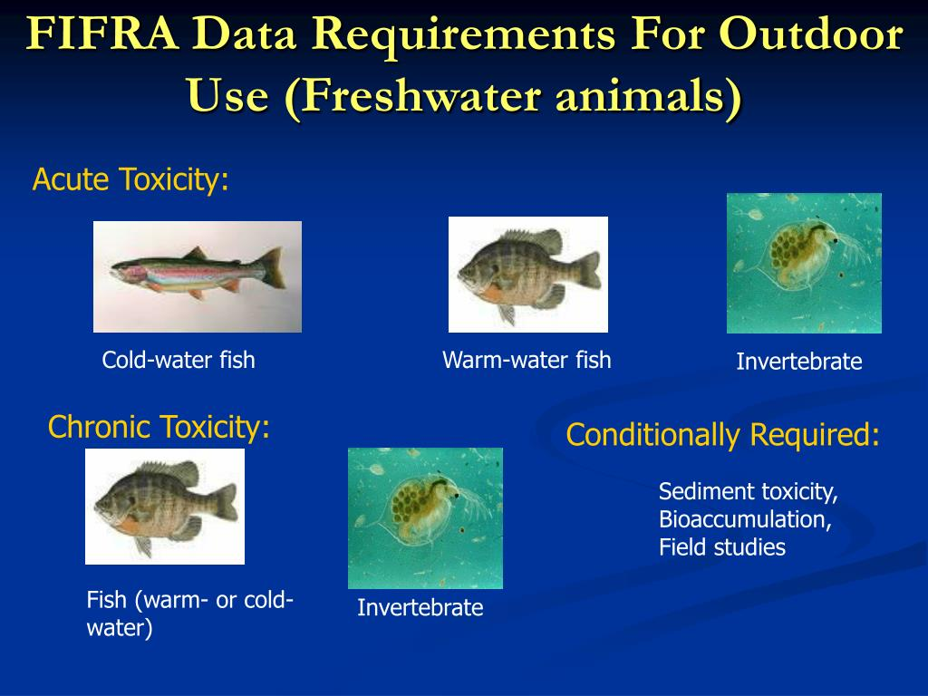 FIFRA Data Requirements For Outdoor Use (Freshwater animals)