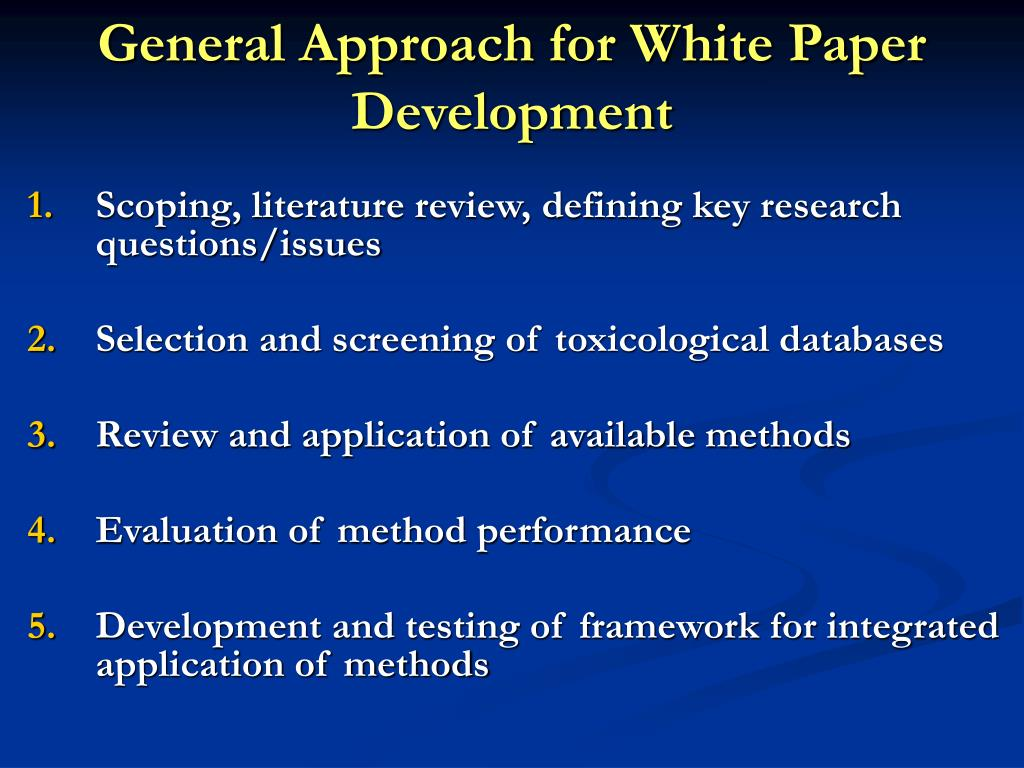 General Approach for White Paper Development