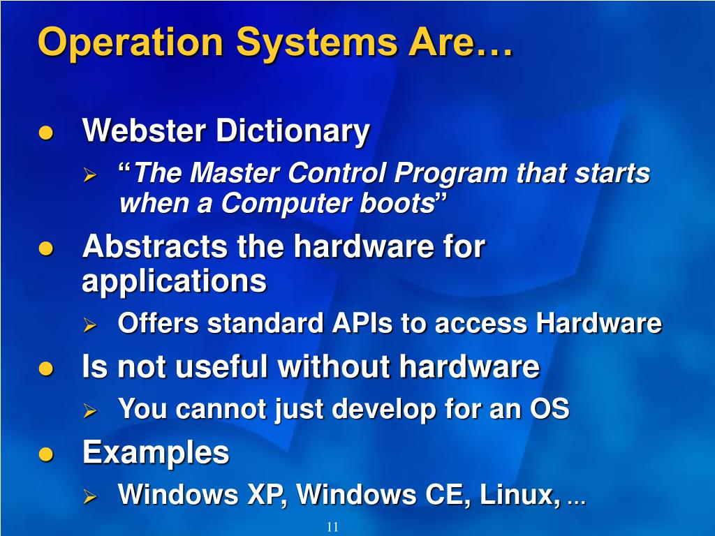 Operation Systems Are…