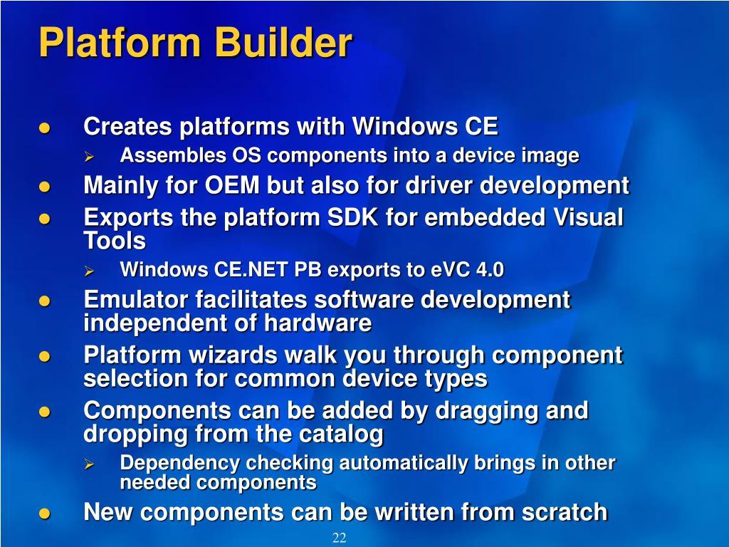 Platform Builder